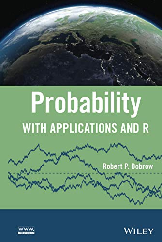Probability with Applications in R Format: Hardcover: Robert P. Dobrow