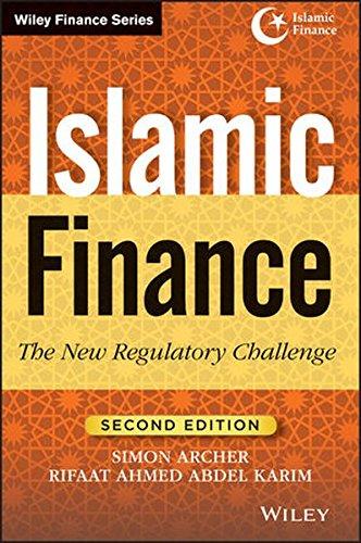 Islamic Finance: The New Regulatory Challenge (Wiley: Rifaat Ahmed Abdel