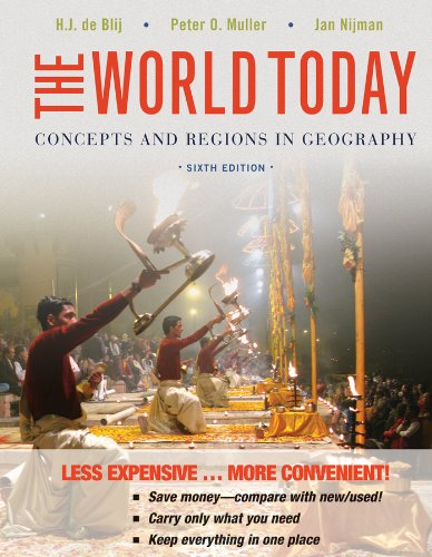 The World Today: Concepts and Regions in: de Blij, Harm