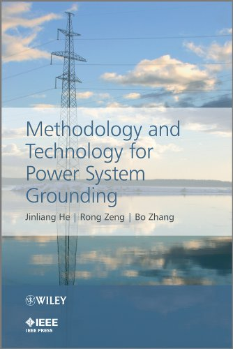 9781118254950: Methodology and Technology for Power System Grounding