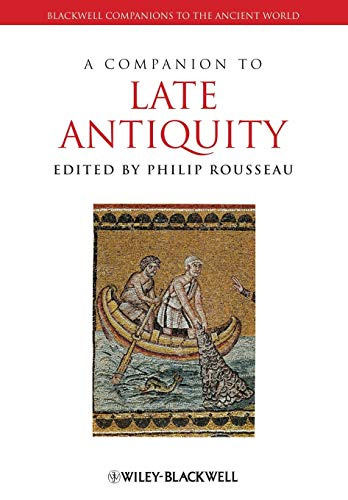 9781118255315: A Companion to Late Antiquity [Lingua inglese]