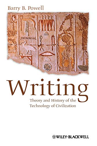 9781118255322: Writing - Theory and History of the Technology of Civilization
