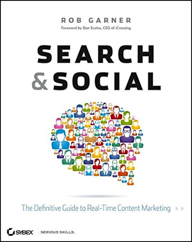 9781118264386: Search and Social: The Definitive Guide to Real-Time Content Marketing