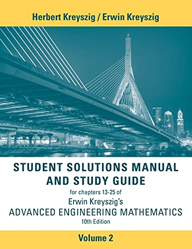 Student Solutions Manual Advanced Engineering Mathematics, Volume 2 (9781118266700) by Erwin Kreyszig
