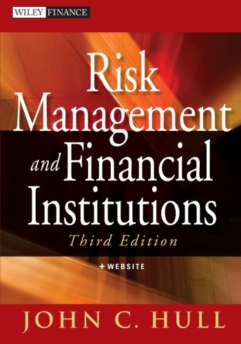 Risk Management and Financial Institutions (3rd Edition)