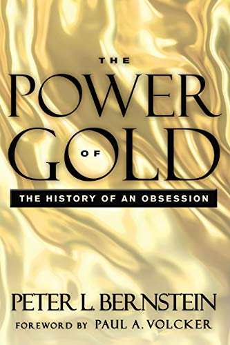9781118270103: The Power of Gold: The History of an Obsession