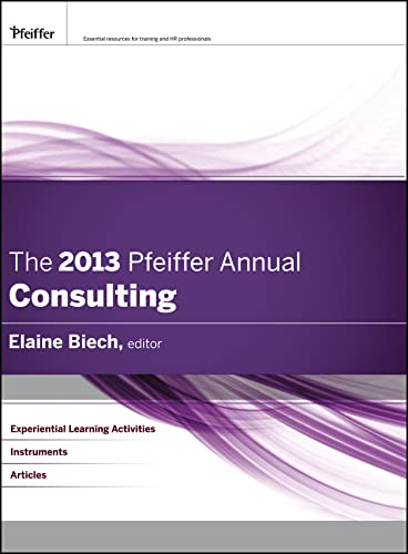 9781118273791: The 2013 Pfeiffer Annual: Consulting