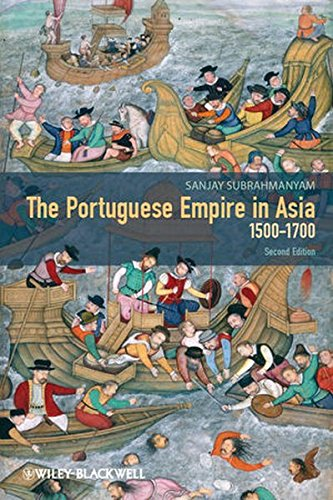 9781118274026: The Portuguese Empire in Asia, 1500-1700: A Political and Economic History