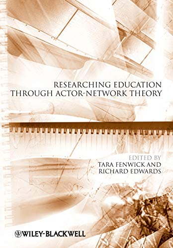 9781118274897: Researching Education Through Actor-Network Theory