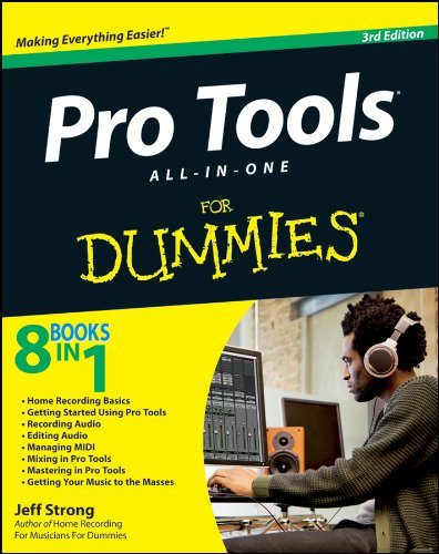 Pro Tools All-In-One for Dummies (Paperback): Jeff Strong