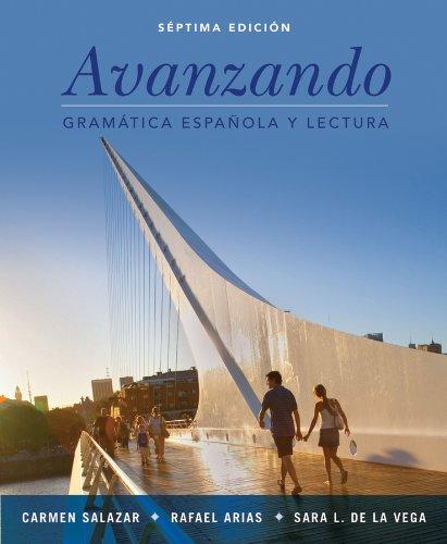 Avanzando: Gramática española y lectura, 7th Edition: de la Vega,