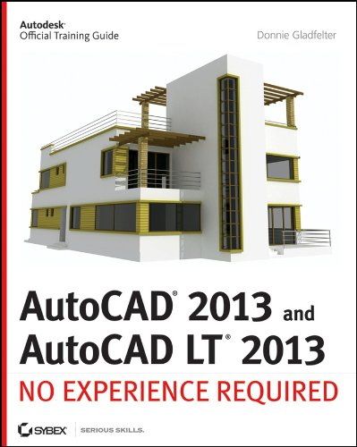 9781118281741: AutoCAD 2013 and AutoCAD LT 2013: No Experience Required