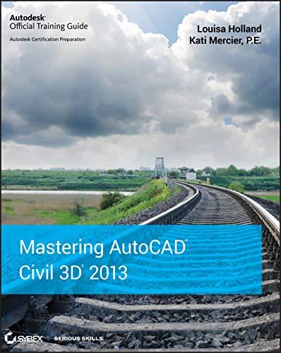 9781118281758: Mastering AutoCAD Civil 3D 2013