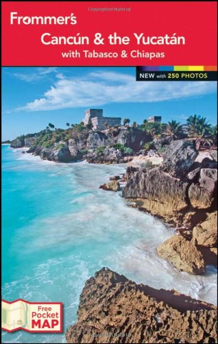 9781118287583: Frommer's? Cancun and the Yucatan (Frommer's Color Complete)