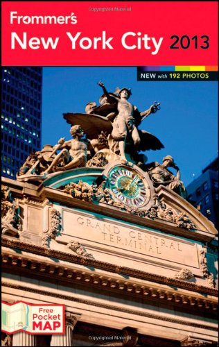 9781118287606: Frommer's New York City 2013 (Frommer's Color Complete)
