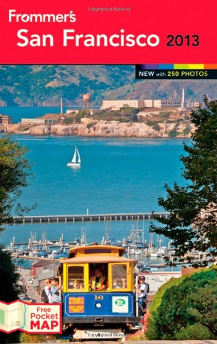 9781118288665: Frommer's San Francisco 2013 (Frommer's Color Complete)