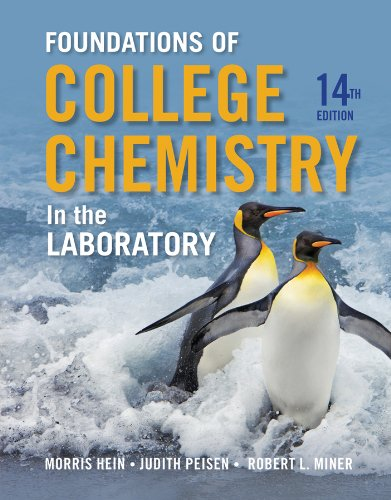Foundations of Chemistry in the Laboratory: Hein, Morris, Peisen,