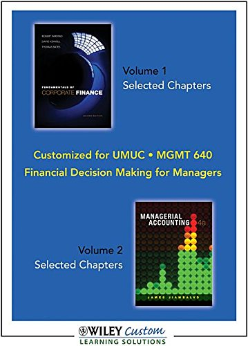 Financial Decision Making for Managers- Volume 1: Parrino and Kidwell