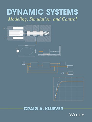 Dynamic Systems: Modeling, Simulation, and Control: Kluever, Craig A.
