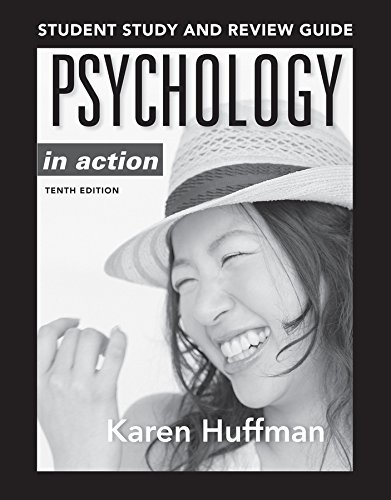 Psychology in Action Study Guide: Huffman, Karen