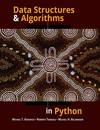 Data Structures and Algorithms in Python: Goodrich, Michael T.;