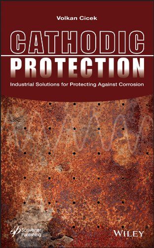 9781118290408: Cathodic Protection: Industrial Solutions for Protecting Against Corrosion