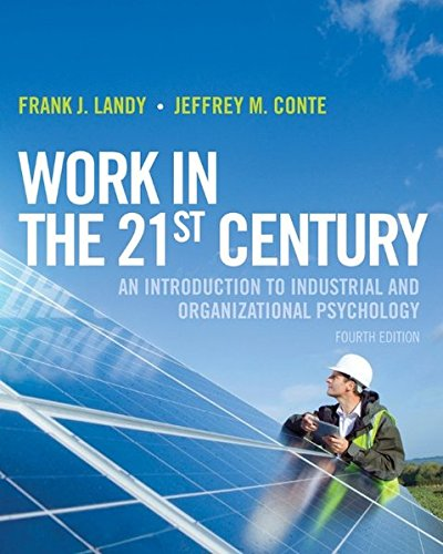 Work in the 21st Century: An Introduction: Landy, Frank J.;