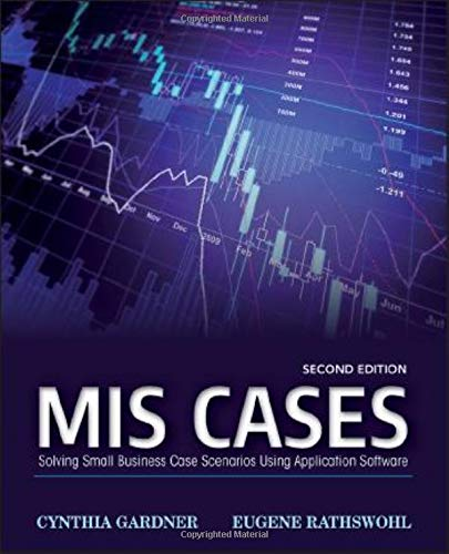 9781118291610: MIS Cases: Solving Small Business Scenarios Using Application Software