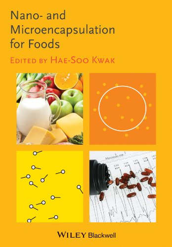 Nano- and Microencapsulation for Foods: Hae-Soo Kwak