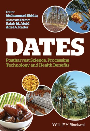 9781118292372: Dates: Postharvest Science, Processing Technology and Health Benefits