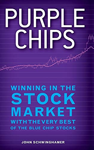 9781118294499: Purple Chips: Winning in the Stock Market with the Very Best of the Blue Chip Stocks