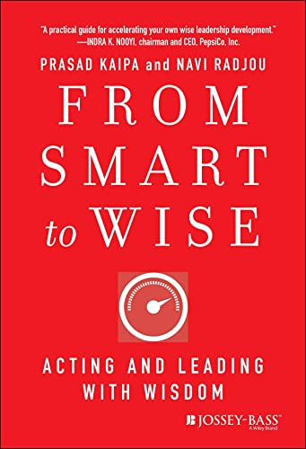 9781118296202: From Smart to Wise: Acting and Leading with Wisdom