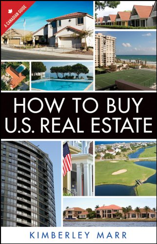 9781118296813: How to Buy U.S. Real Estate with the Personal Property Purchase System: A Canadian Guide