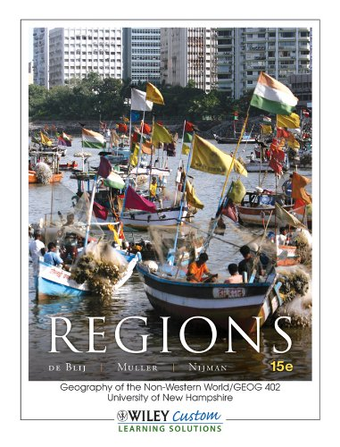 Regions: Geography of the Non-Western World University of New Hampshire: H.J. de Blij, Peter O. ...