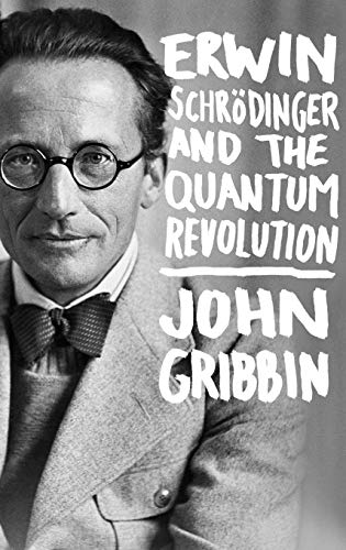 9781118299265: Erwin Schrodinger and the Quantum Revolution