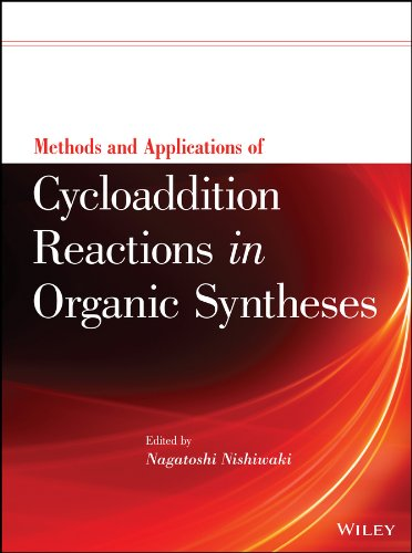 9781118299883: Methods and Applications of Cycloaddition Reactions in Organic Syntheses
