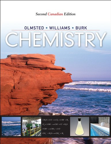 Chemistry, 2nd Canadian Edition: Olmsted, John A.,
