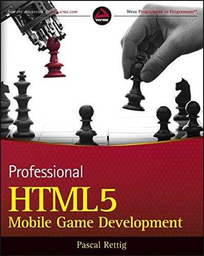 9781118301326: Professional HTML5 Mobile Game Development (Wrox Programmer to Programmer)
