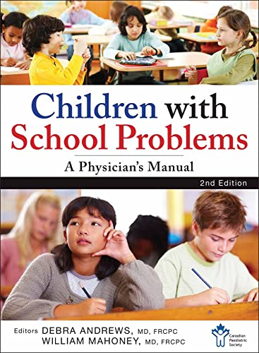 9781118302514: Children With School Problems: A Physician's Manual