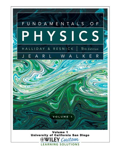 Fundamentals of Physics (University of California San: Halliday, Resnick, Walker