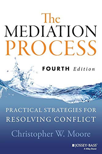 9781118304303: The Mediation Process: Practical Strategies for Resolving Conflict