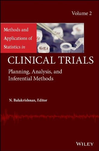 9781118304761: Methods and Applications of Statistics in Clinical Trials, Volume 2: Planning, Analysis, and Inferential Methods