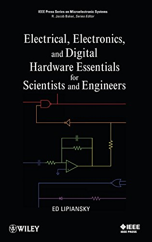 Electrical, Electronics, and Digital Hardware Essentials for: Lipiansky, Ed