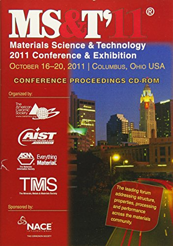 9781118305027: MS&T '11: Materials Science & Technology 2011 Conference & Exhibition, October 16-20, 2011, Columbus, Ohio