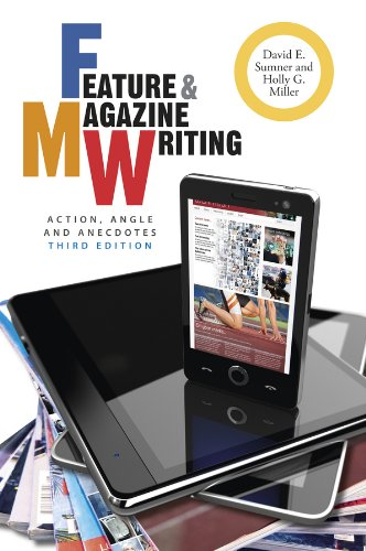 9781118305133: Feature and Magazine Writing: Action, Angle, and Anecdotes