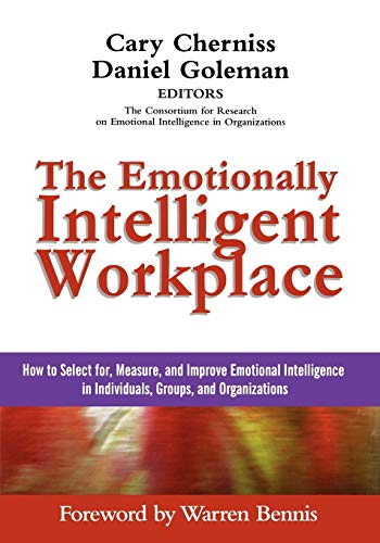 9781118308790: The Emotionally Intelligent Workplace: How to Select For, Measure, and Improve Emotional Intelligence in Individuals, Groups, and Organizations