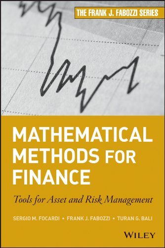 Mathematical Methods for Finance: Tools for Asset and Risk Management: Sergio M. Focardi