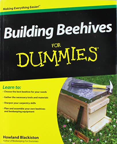 9781118312940: Building Beehives For Dummies