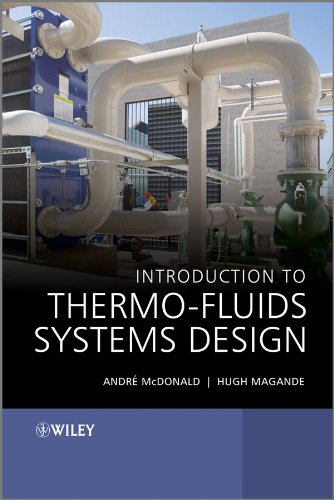 Introduction to Thermo-Fluids Systems Design: McDonald, Andrè Garcia;