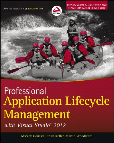 Professional Application Lifecycle Management with Visual Studio: Gousset, Mickey; Keller,